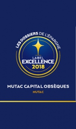 MUTAC obtient le label excellence 2018